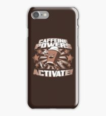 Caffeine Powers... Activate! iPhone Case/Skin