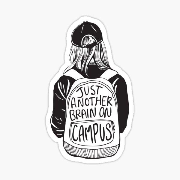 Just Another Brain on Campus Sticker