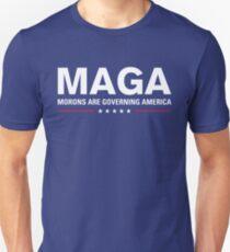 MAGA: Morons Are Governing America Unisex T-Shirt
