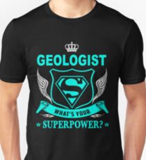 GEOLOGIST - SUPER POWER DESIGN T-Shirt