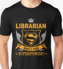 LIBRARIAN - SUPER POWER DESIGN Unisex T-Shirt