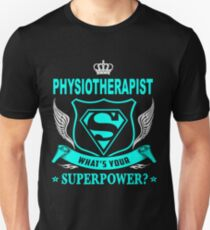 PHYSIOTHERAPIST - SUPER POWER DESIGN T-Shirt