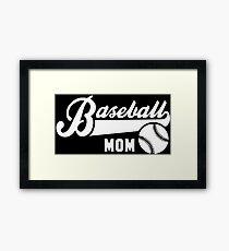 Baseball Mom Framed Print