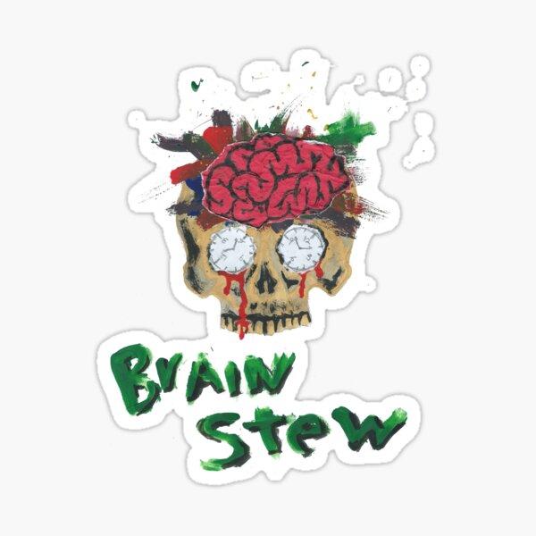 Brain Stew Sticker