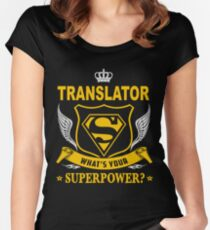 TRANSLATOR - SUPER POWER DESIGN Women's Fitted Scoop T-Shirt