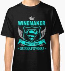 WINEMAKER - SUPER POWER DESIGN Classic T-Shirt