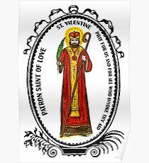 Saint Valentine Patron of Love Poster