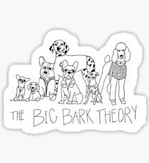 The Big Bark Theory Sticker