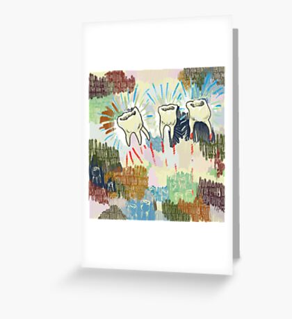 Teethtoothtoothtoothteeth Greeting Card