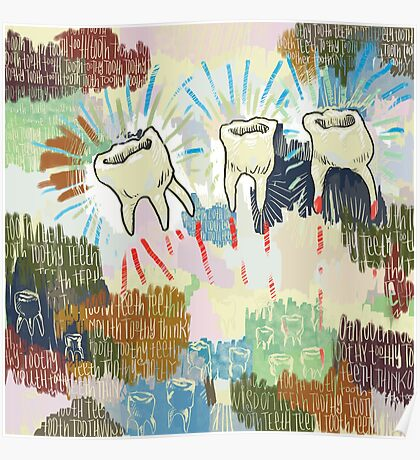 Teethtoothtoothtoothteeth Poster