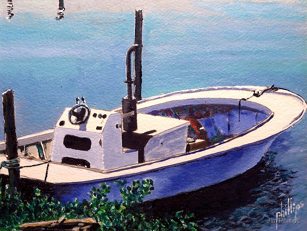 Working Man's Boat by Jim Phillips