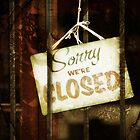 Sorry, We're Closed by Kasia-D