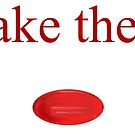 Take The Red Pill by Dean Harkness