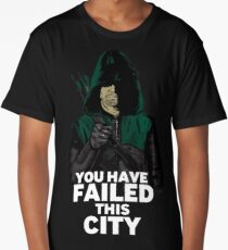 You have failed this city Long T-Shirt
