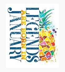 Queens Legends pineapple are born in january  Photographic Print