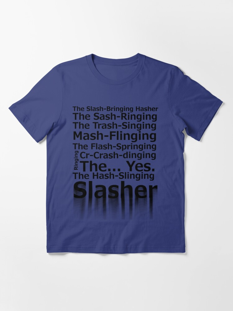 Alternate view of The Hash-Slinging Slasher Essential T-Shirt