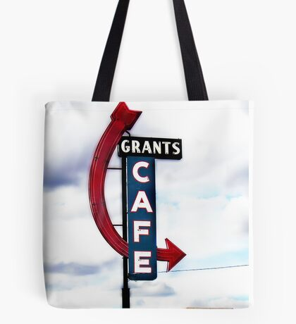 grants cafe, route 66, grants, new mexico Tote Bag