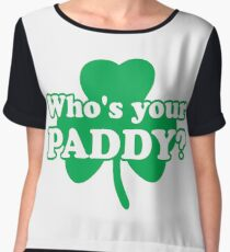 St. Patrick's day: Who's your paddy Women's Chiffon Top