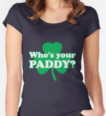 St. Patrick's day: Who's your paddy Women's Fitted Scoop T-Shirt