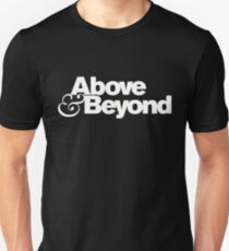 Above and Beyond Unisex T-Shirt