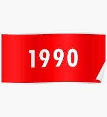 1990, ROT, Neunzehnhundertneunzig, Jahr, MCMXC Poster