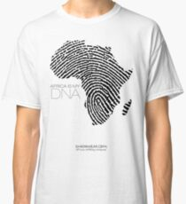 Africa is my DNA Classic T-Shirt