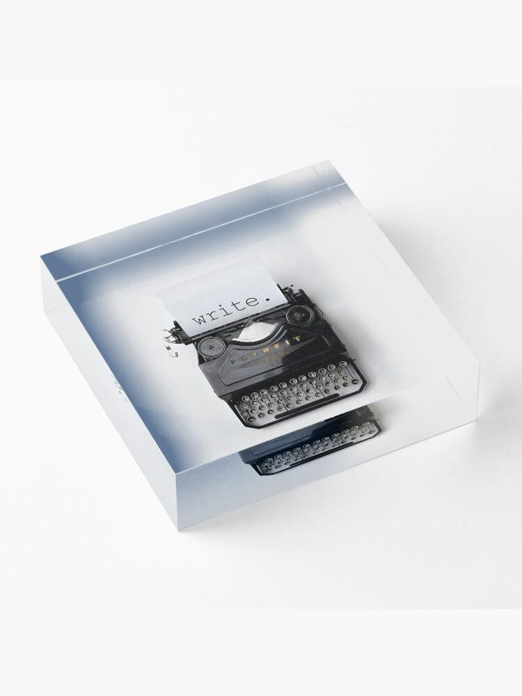 Alternative Ansicht von Schreiben, schreiben, schreiben. Acrylblock