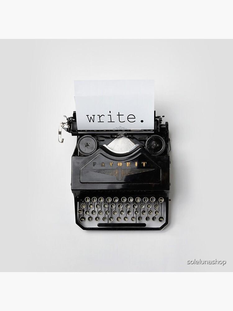 Schreiben, schreiben, schreiben. von solelunashop