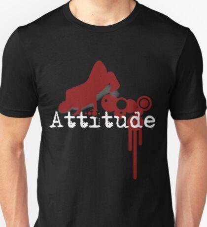 do you have attitude? T-Shirt