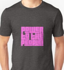 Power to the People! bright pink T-Shirt