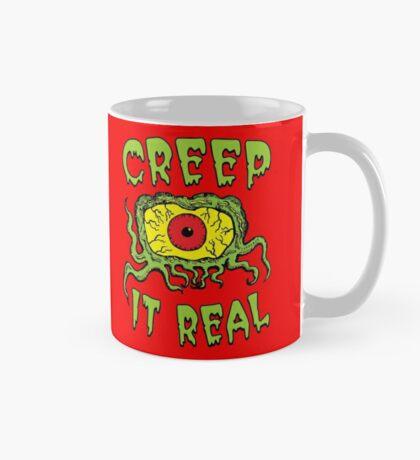 Creep It Real Taza