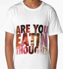 Childish Gambino- Are You Eatin Though? Long T-Shirt