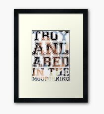 Troy and Abed in the Morning - Abed Framed Print