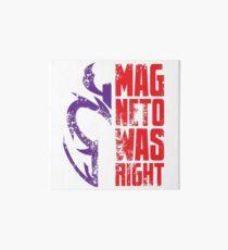 Magneto Was Right! Art Board