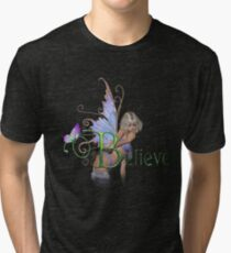 You Have To Believe Tri-blend T-Shirt