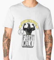 Fight MIlk Men's Premium T-Shirt
