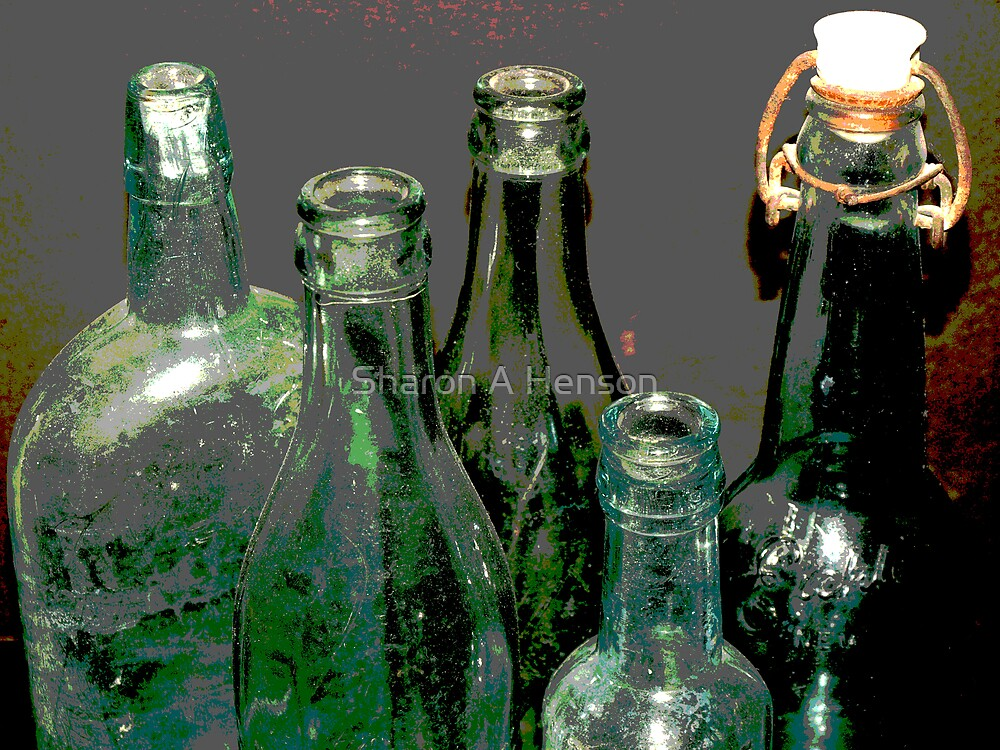 OLD BOTTLES by Sharon A. Henson