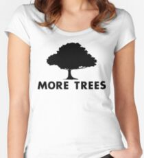 More Trees Women's Fitted Scoop T-Shirt