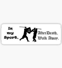 Admit Defeat and Walk on Sticker