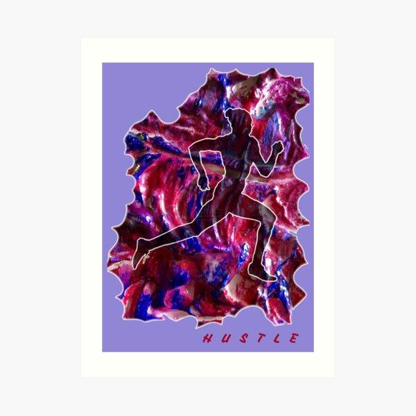 HUSTLE WOMAN RUNNER Art Print