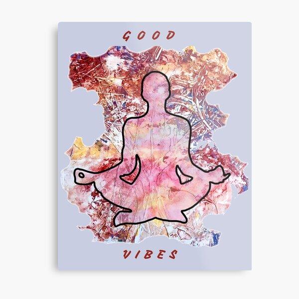 MEDITATION GOOD VIBES LOTUS POSITION Metal Print