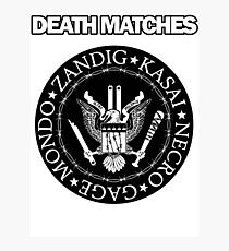 Death Matches Photographic Print