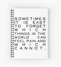 Feel Pain Spiral Notebook