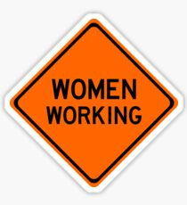 Women Working Construction Sign Sticker Sticker