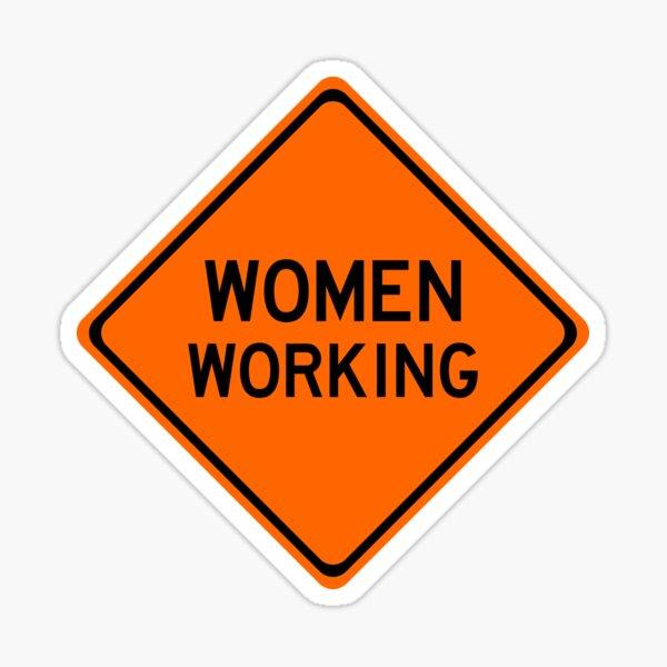 Women Working Construction Sign Sticker Sticker