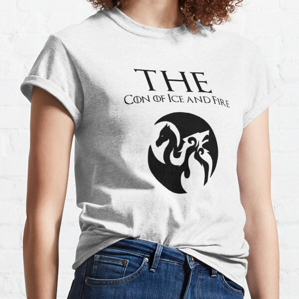 THE Con of Ice and Fire Classic T-Shirt