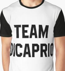 Team Dicaprio - Black Text Graphic T-Shirt