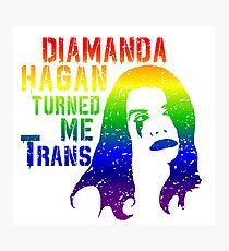 Diamanda Hagan Turned Me Trans (Rainbow) Photographic Print