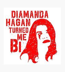 Diamanda Hagan Turned Me Bi (Red) Photographic Print