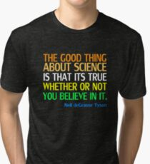 Neil deGrasse Tyson Popular Quote About Science Tri-blend T-Shirt